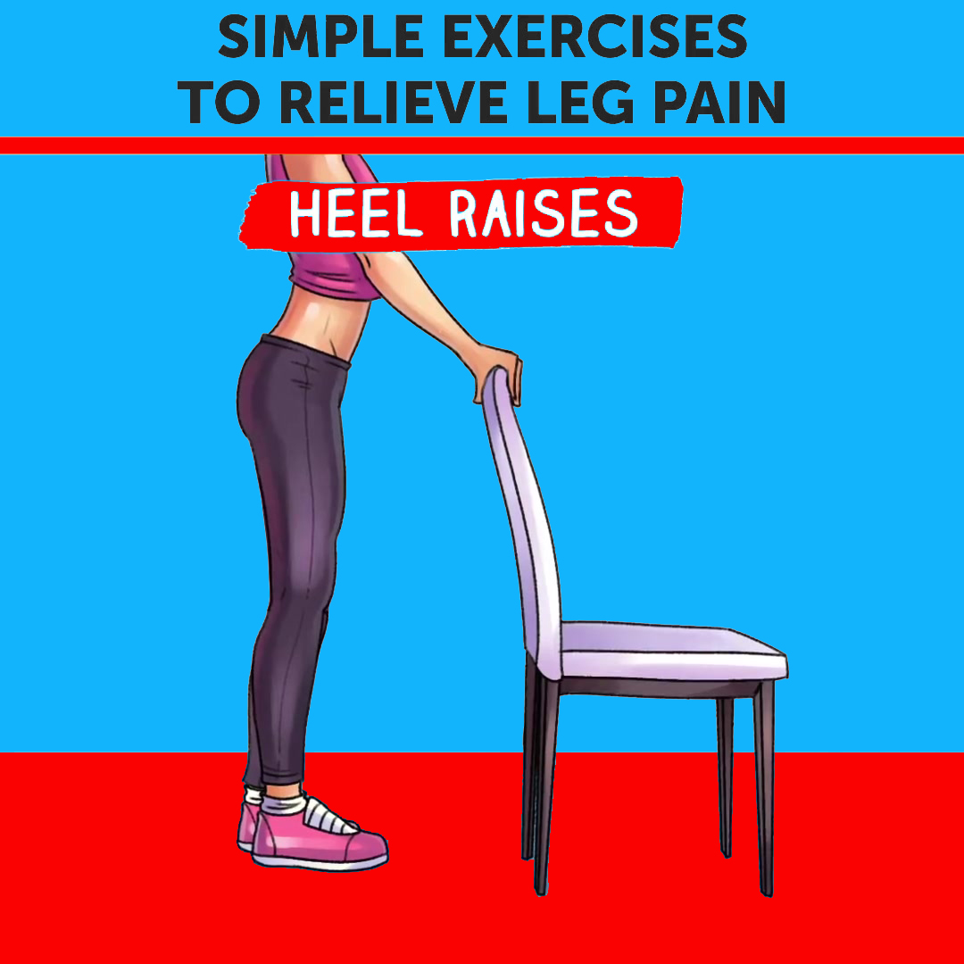 Simple Excercise To Relieve Leg Pain (Heel Raises)