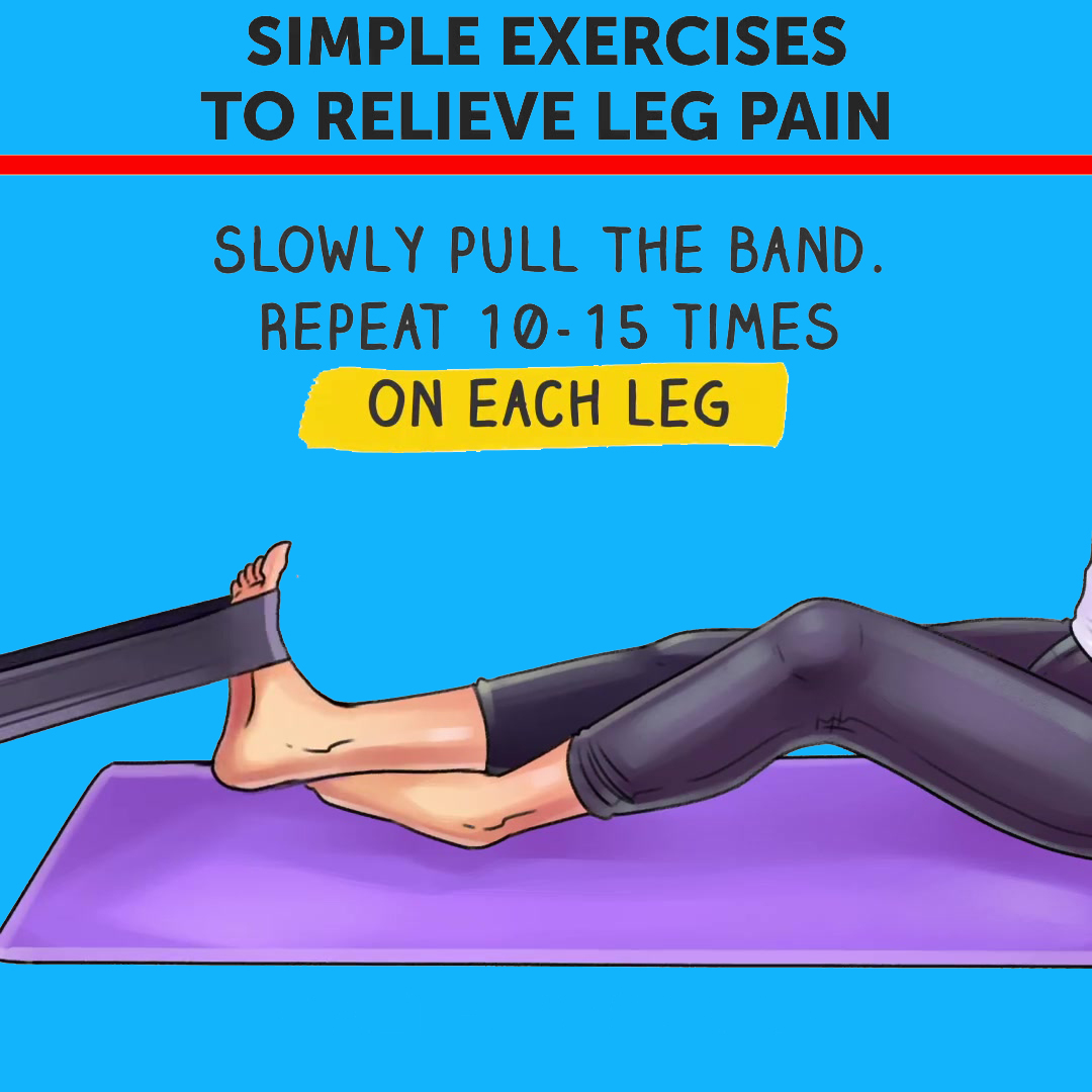 Simple Excercise To Relieve Leg Pain (Resistence Training)