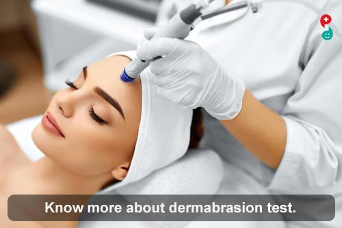 Dermabrasion Test
