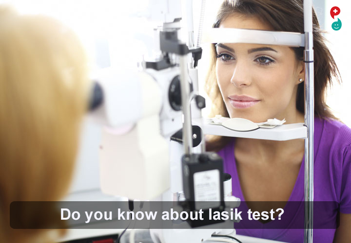 LASIK Pretests Before Eye Surgery