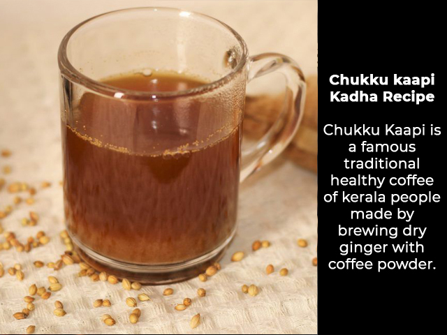 Chukku Kaapi a Healthy Coffee