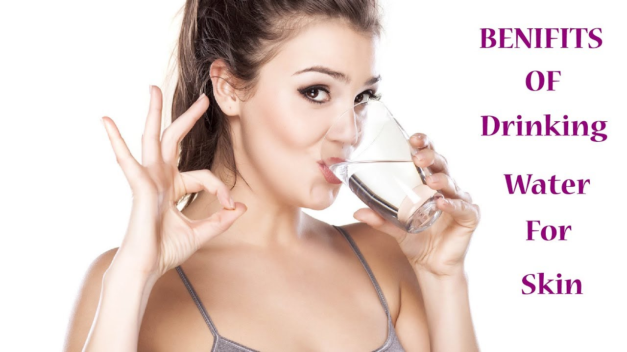 The Benefits of Drinking Water for Your Skin!