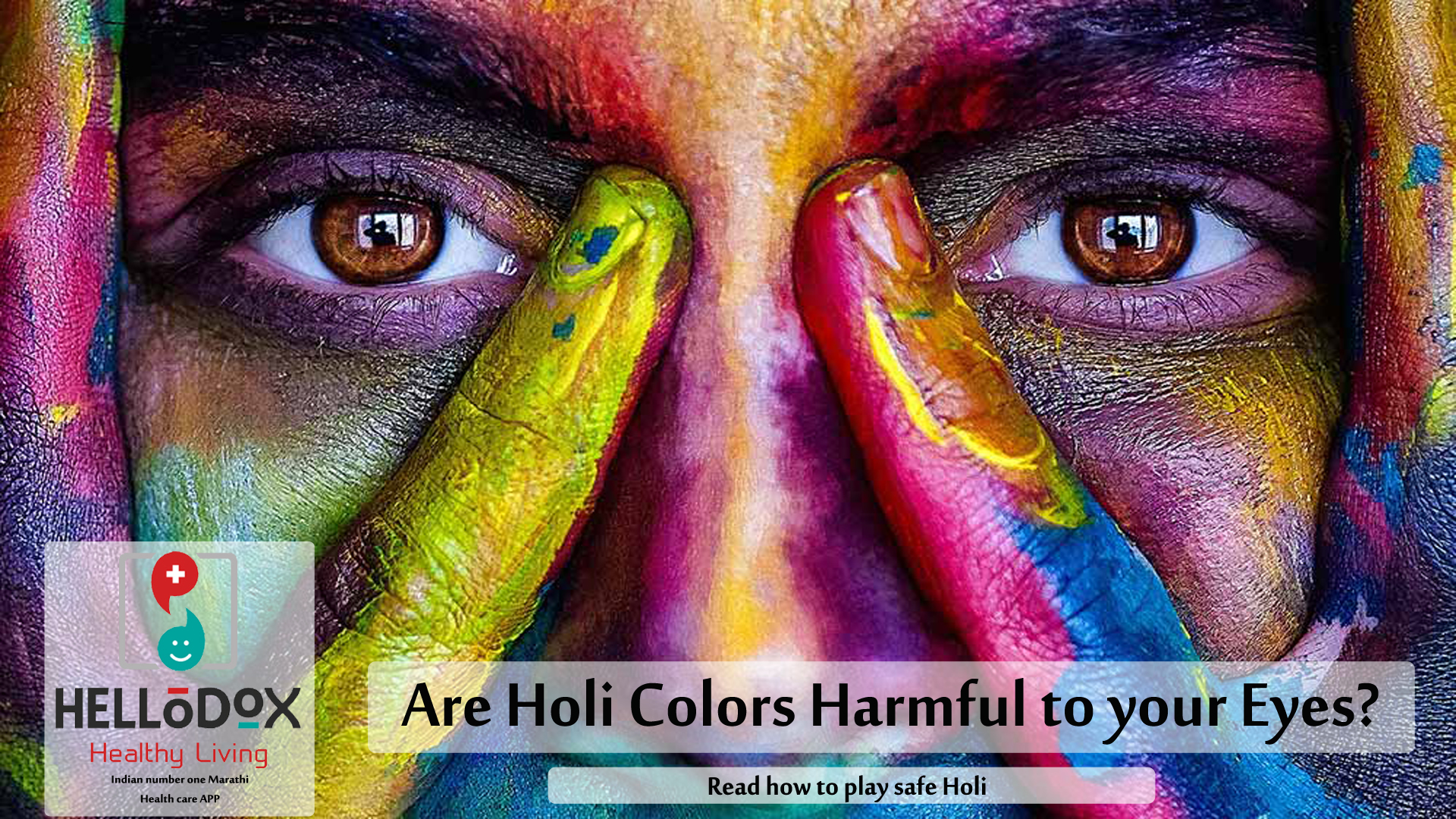Are Holi colors harmful to your eyes?