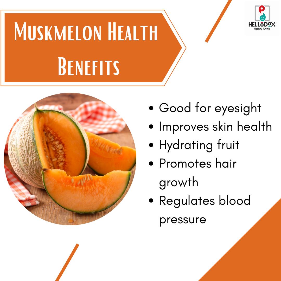 Muskmelon Health Benefits