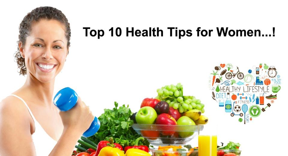 Top 10 Health Tips for Women