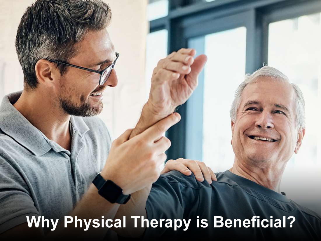 Why Physical Therapy is Beneficial